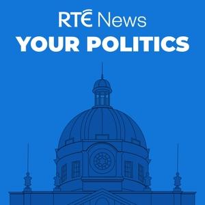 Your Politics by RTÉ News