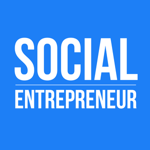 Social Entrepreneur by Tony Loyd