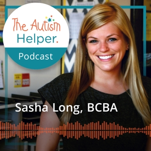 The Autism Helper Podcast by The Autism Helper