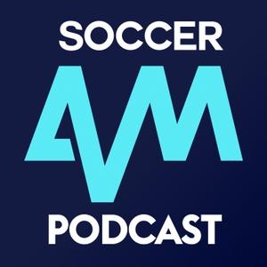 Soccer AM Podcast by Sky Sports
