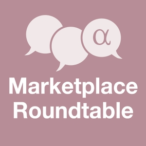 Marketplace Roundtable by Seeking Alpha
