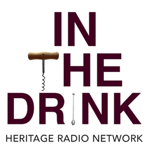 In the Drink by Heritage Radio Network