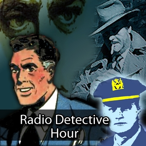 Radio Detective Story Hour by Dennis Humphrey