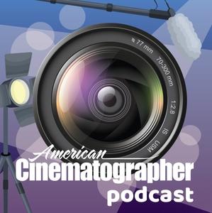 American Cinematographer Podcasts by American Cinematographer Magazine