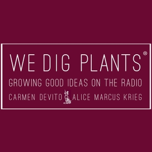 We Dig Plants by Heritage Radio Network