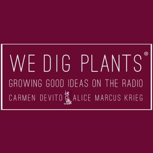 We Dig Plants by Heritage Radio Network