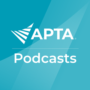APTA Podcasts by American Physical Therapy Association