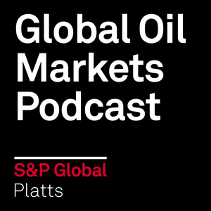 Global Oil Markets by S&P Global Platts