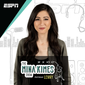The Mina Kimes Show featuring Lenny by ESPN, Mina Kimes