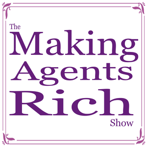 The Making Agents Rich Show with Darin Persinger & Jonathan Rivera by The show for Top Producers who want to become millionaire real estate agents