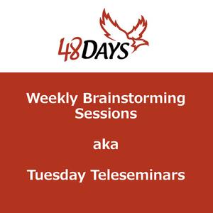 48 Days Weekly Brainstorming Sessions by Dan Miller