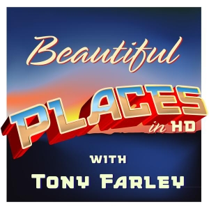 Beautiful Places in HD by Tony Farley