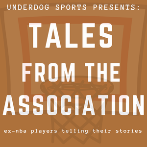 Tales from the Association by Underdog Sports