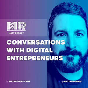 Matt Report - A WordPress podcast for digital business owners by Matt Report WordPress & Business podcast