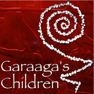 Garaaga's Children - Volume 1 by Paul Elard Cooley on Podiobooks.com