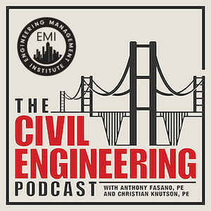 The Civil Engineering Podcast by Anthony Fasano and Christian Knutson