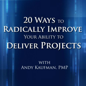 Free Project Management Videos from Andy Kaufman, PMP by Andy Kaufman, PMP