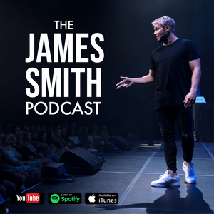 The James Smith Podcast by james smith