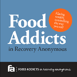 Food Addicts In Recovery Anonymous by Food Addicts in Recovery Anonymous