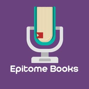 EpitomeBooks | پادکست خلاصه کتابها by محمدرضا عشوری