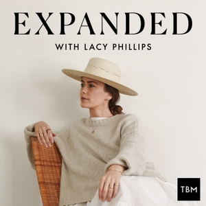 EXPANDED Podcast with Lacy Phillips by Lacy Phillips
