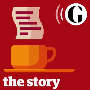 The Story from the Guardian by The Guardian