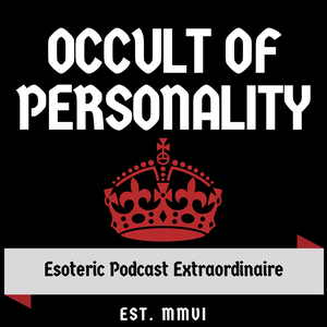 Occult of Personality podcast by Occult of Personality