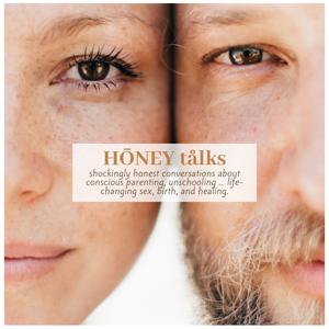honey talks podcast with katya nova (nurturingnovas) by Katya Nova