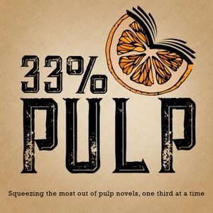 33% Pulp by 33% Pulp