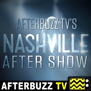 Nashville Reviews and After Show - AfterBuzz TV by AfterBuzz TV