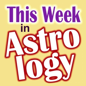 This Week in Astrology by Benjamin Bernstein