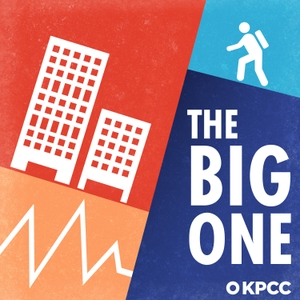 The Big One: Your Survival Guide by KPCC | Southern California Public Radio