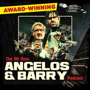 The All New Angelos and Barry Podcast by Great Big Owl