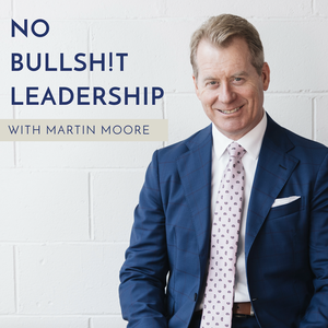 No Bullsh!t Leadership by Your CEO Mentor