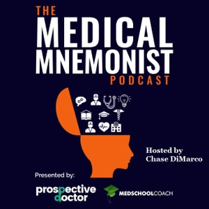 Medical Mnemonist (from MedSchoolCoach) by Chase DiMarco