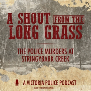 A Shout from the Long Grass by Victoria Police