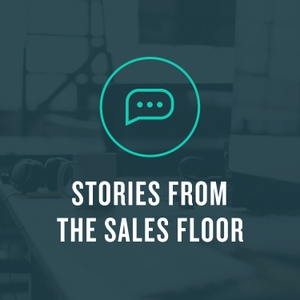 Stories from the Sales Floor by Datanyze & PersistIQ