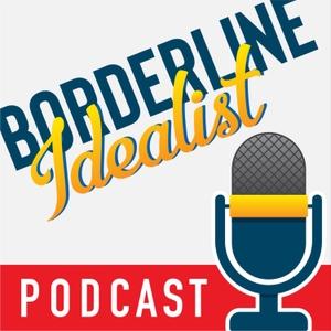 Borderline Idealist – BPD, Anxiety, & Depression by AJ & Cris