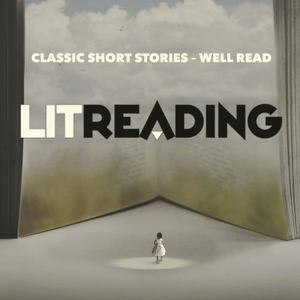 LitReading - Classic Short Stories by Don McDonald