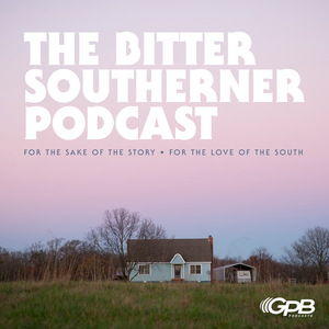 The Bitter Southerner Podcast by Georgia Public Broadcasting