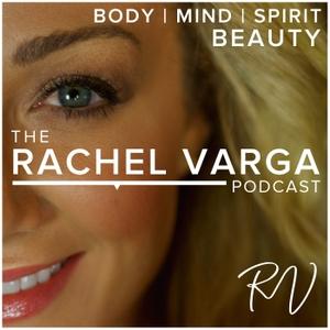 The Rachel Varga Podcast by Rachel Varga BScN, RN, CANS, Board Certified Aesthetic Nurse Specialist
