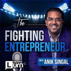 The Fighting Entrepreneur by Anik Singal