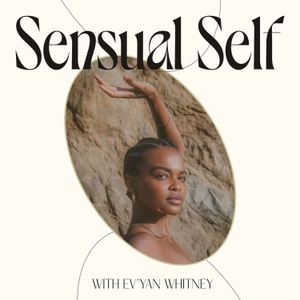 The Sexually Liberated Woman by Ev'Yan Whitney | Sexuality Doula