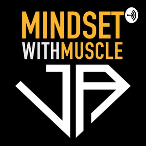 Mindset with Muscle by Jamie Alderton