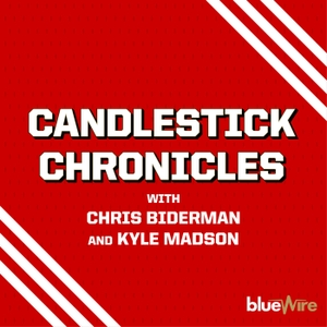 Candlestick Chronicles: A 49ers Pod by Blue Wire