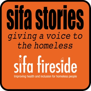 Sifa Stories - giving a voice to the homeless by Sifa Stories - giving a voice to the homeless
