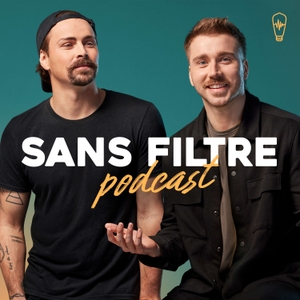 Sans Filtre Podcast by Studio SF