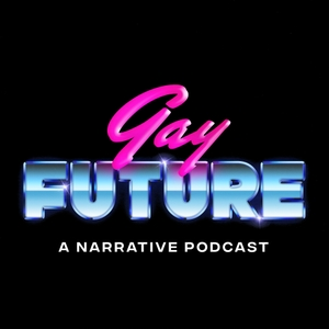 Gay Future by Gay Future Productions