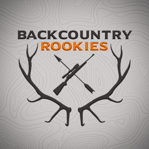Backcountry Rookies - Big Game Hunting Podcast by Sportsmen's Nation