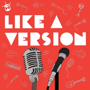 Like A Version Podcast by triple j